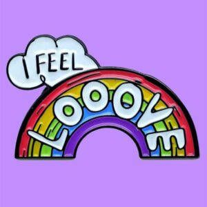 I feel Love pin